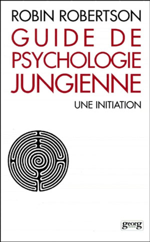 Guide de psychologie jungienne, une initiation